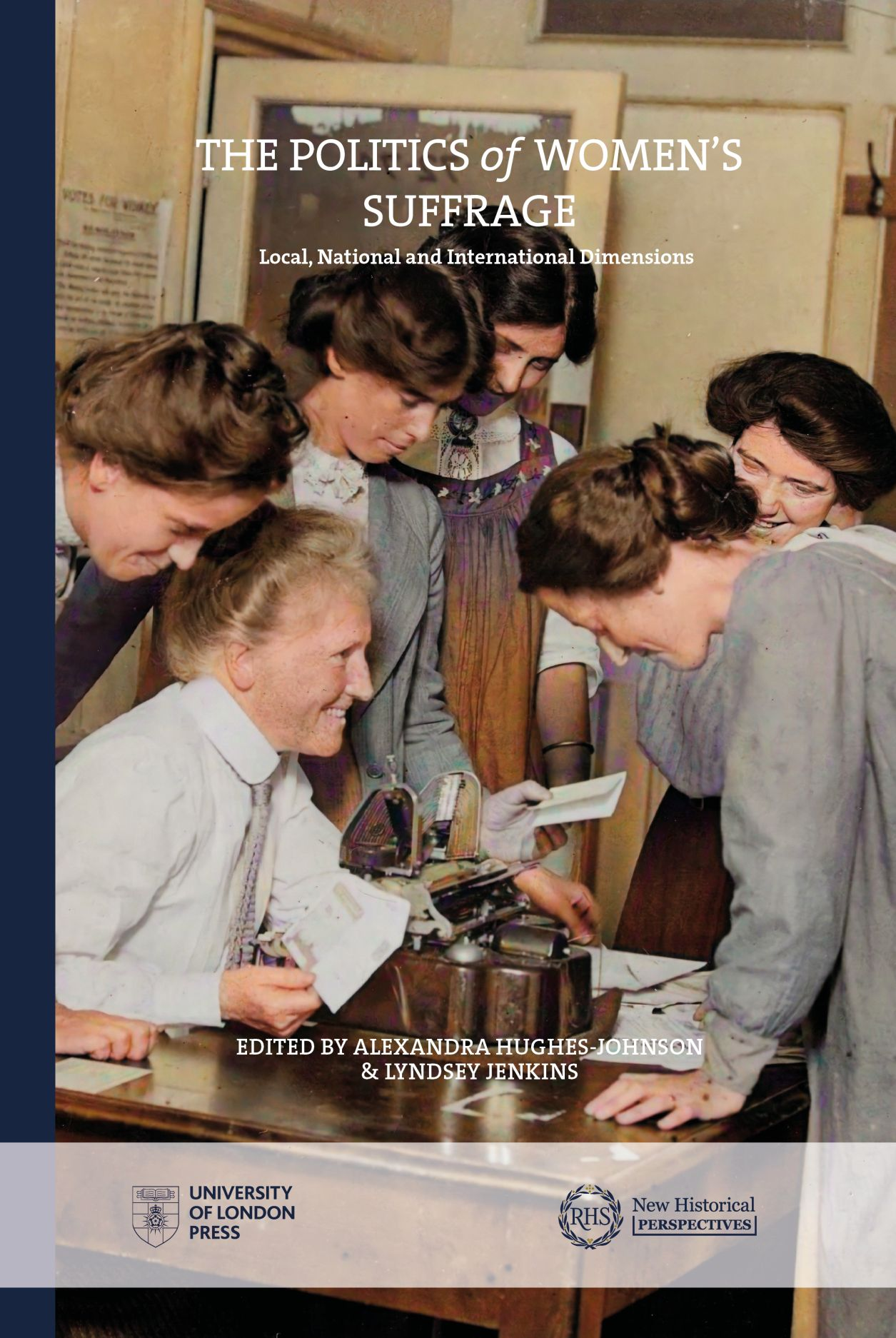The Politics of Women's Suffrage