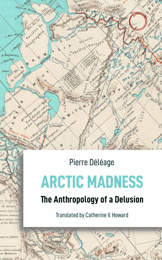 Arctic Madness: The Anthropology of a Delusion