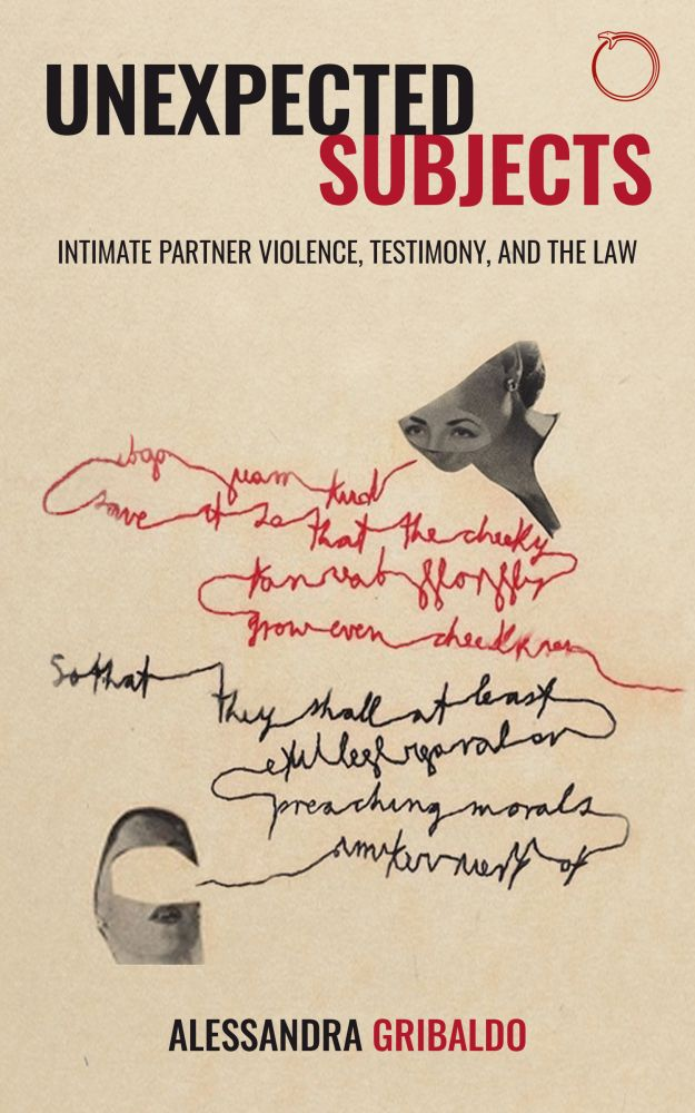 Unexpected Subjects: Intimate Partner Violence, Testimony, and the Law
