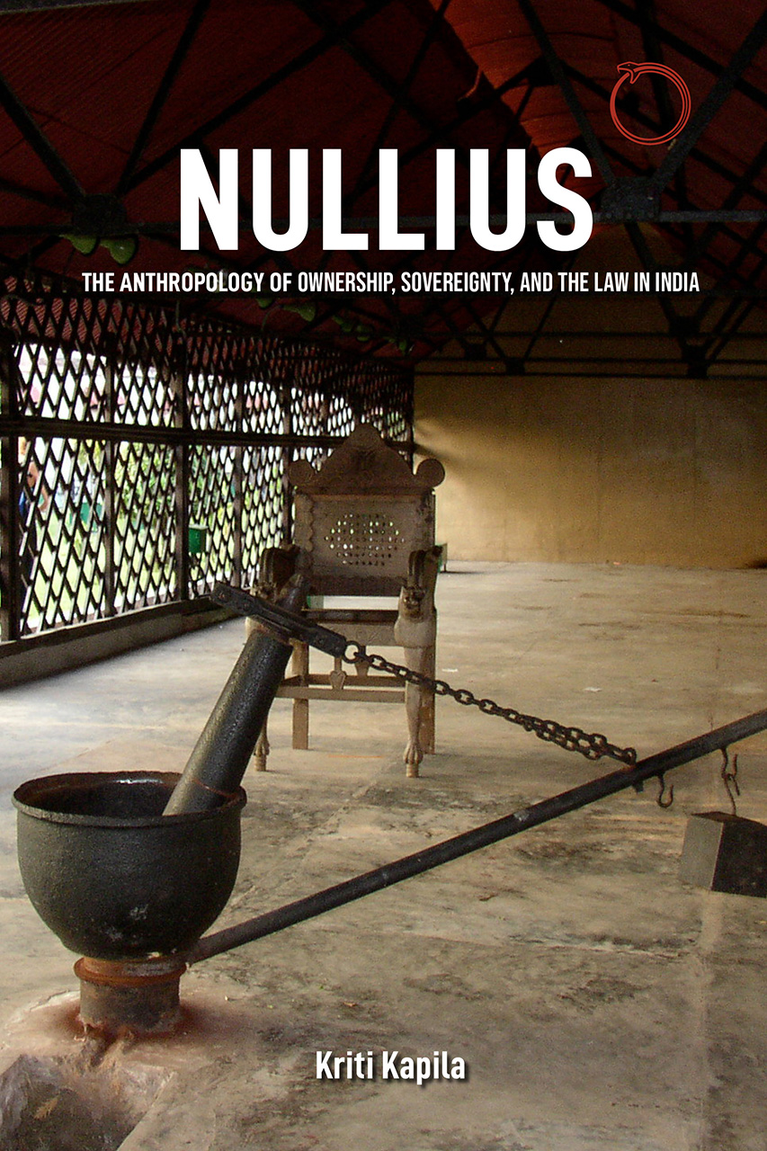 Nullius: The Anthropology of Ownership, Sovereignty, and the Law in India