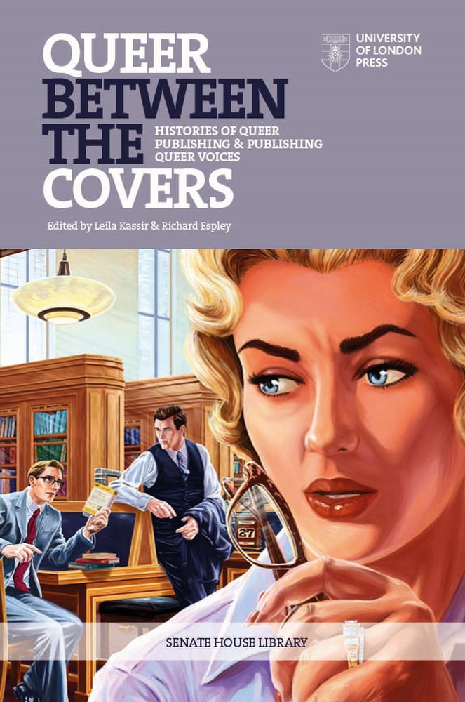 Queer Between the Covers: Histories of Queer Publishing and Publishing Queer Voices