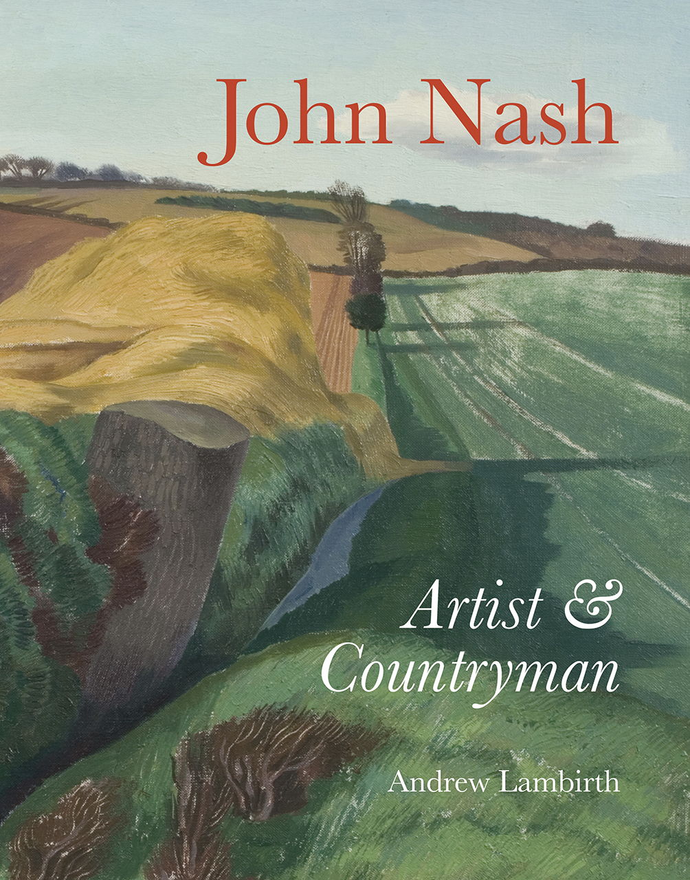John Nash: Artist and Countryman