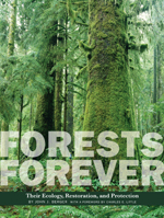 Forests Forever: Their Ecology, Restoration, and Preservation