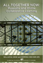 All Together Now: Museums and Online Collaborative Learning
