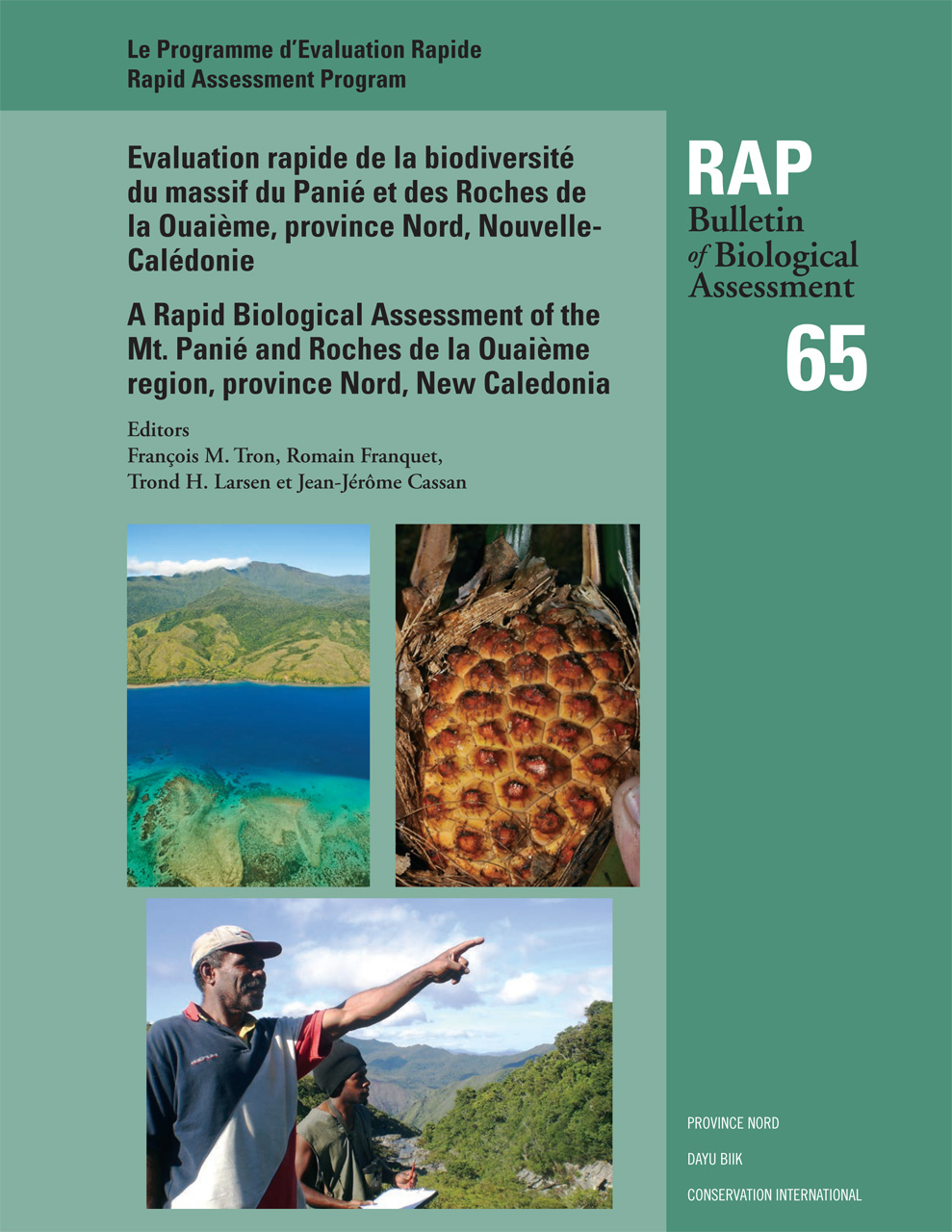 A Rapid Biological Assessment of the Mont Panié Range and Roches de la Ouaième, North Province, New Caledonia