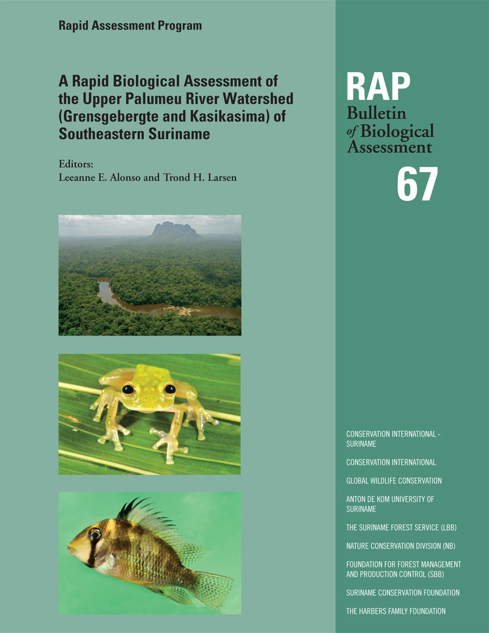 A Rapid Biological Assessment of the Upper Palumeu River Watershed (Grensgebergte and Kasikasima) of Southeastern Suriname: RAP Bulletin of Biological Assessment 67