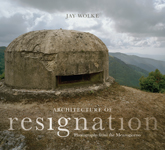 Architecture of Resignation: Photographs from the Mezzogiorno