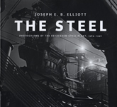 The Steel: Photographs of the Bethlehem Steel Plant, 1989-1996