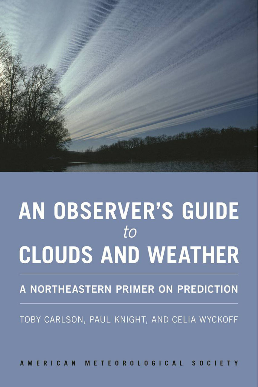 An Observer's Guide to Clouds and Weather: A Northeastern Primer on Prediction