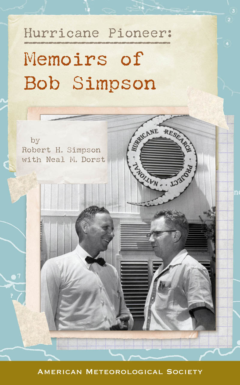 Hurricane Pioneer: Memoirs of Bob Simpson