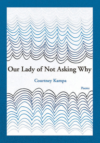 Our Lady of Not Asking Why
