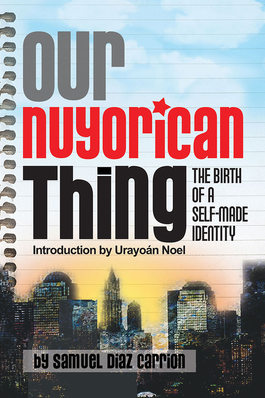 Our Nuyorican Thing