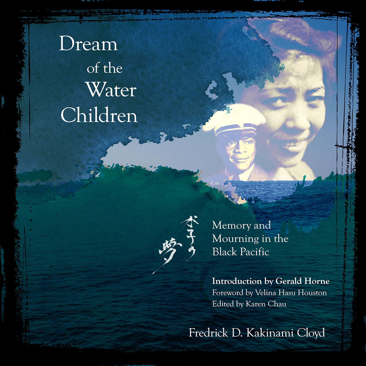 Dream of the Water Children: Memory and Mourning in the Black Pacific