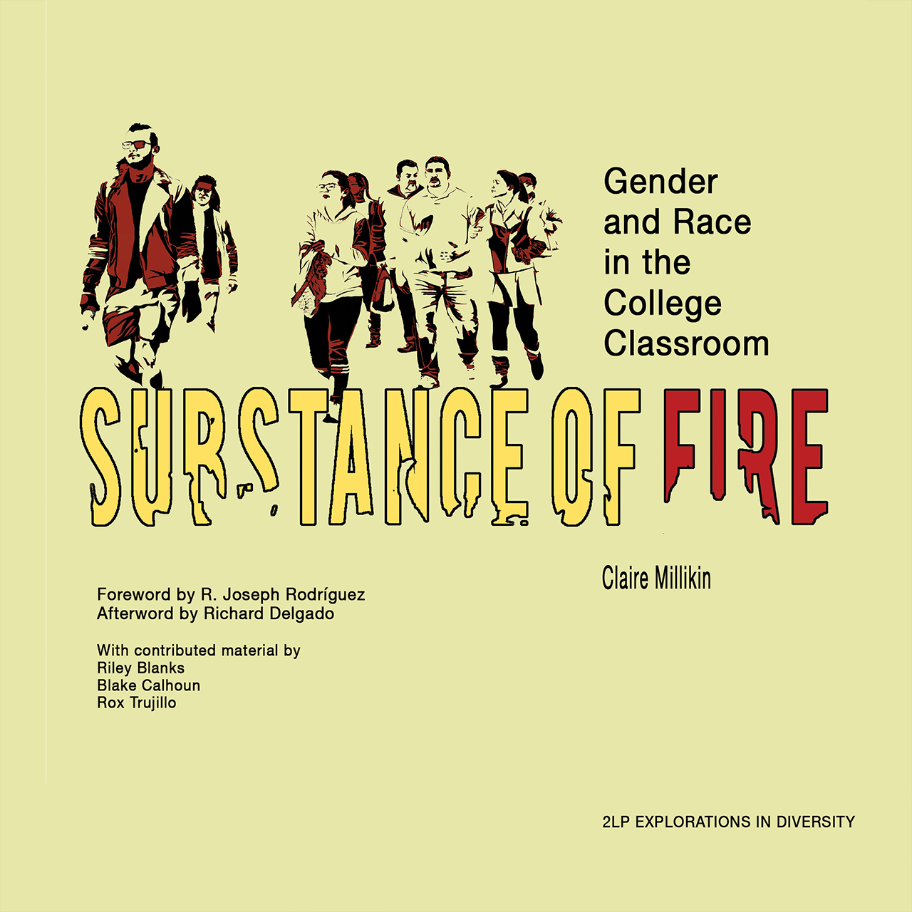 Substance of Fire: Gender and Race in the College Classroom