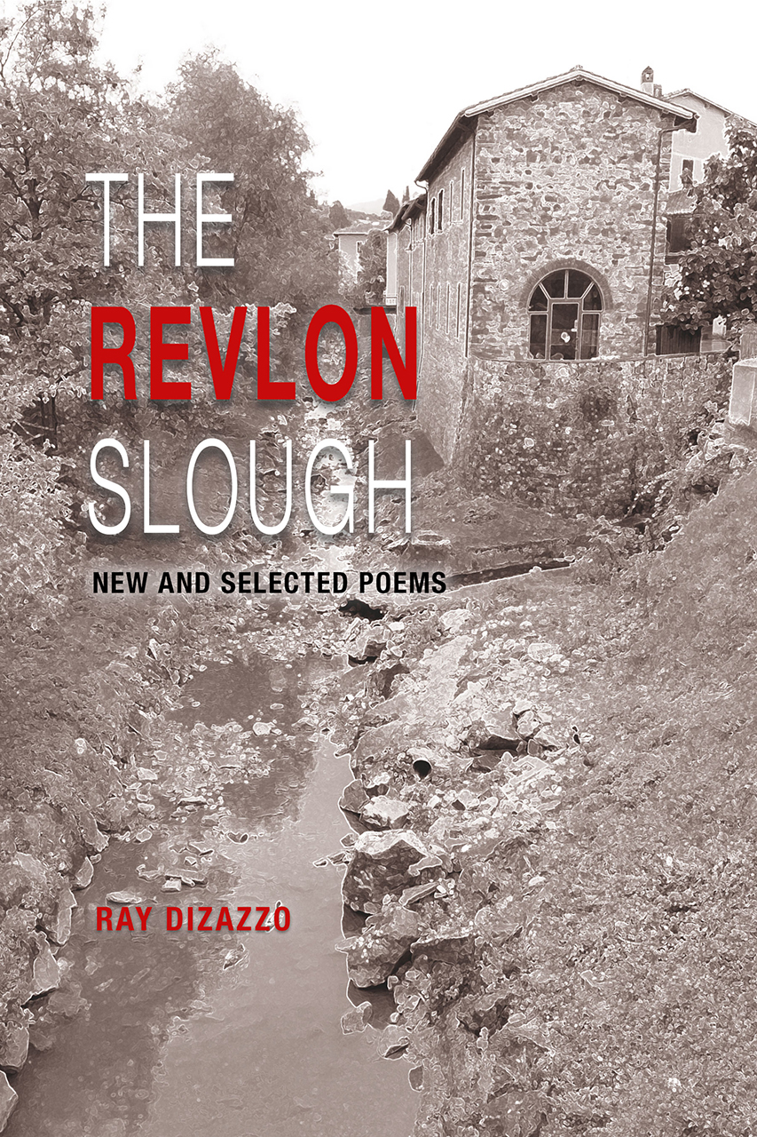 The Revlon Slough: New and Selected Poems