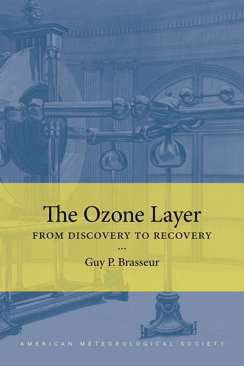 The Ozone Layer: From Discovery to Recovery