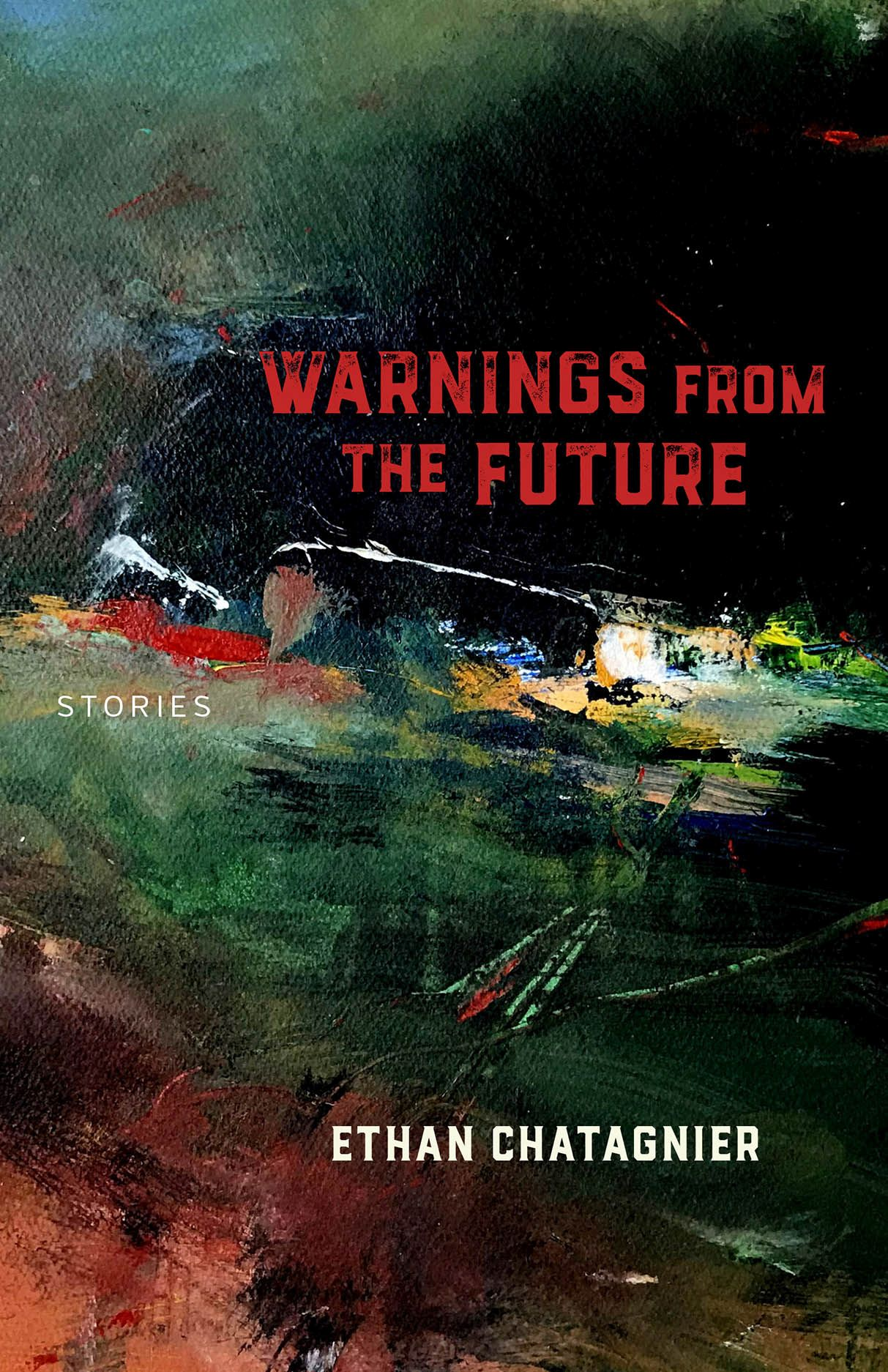 Warnings From the Future: Stories