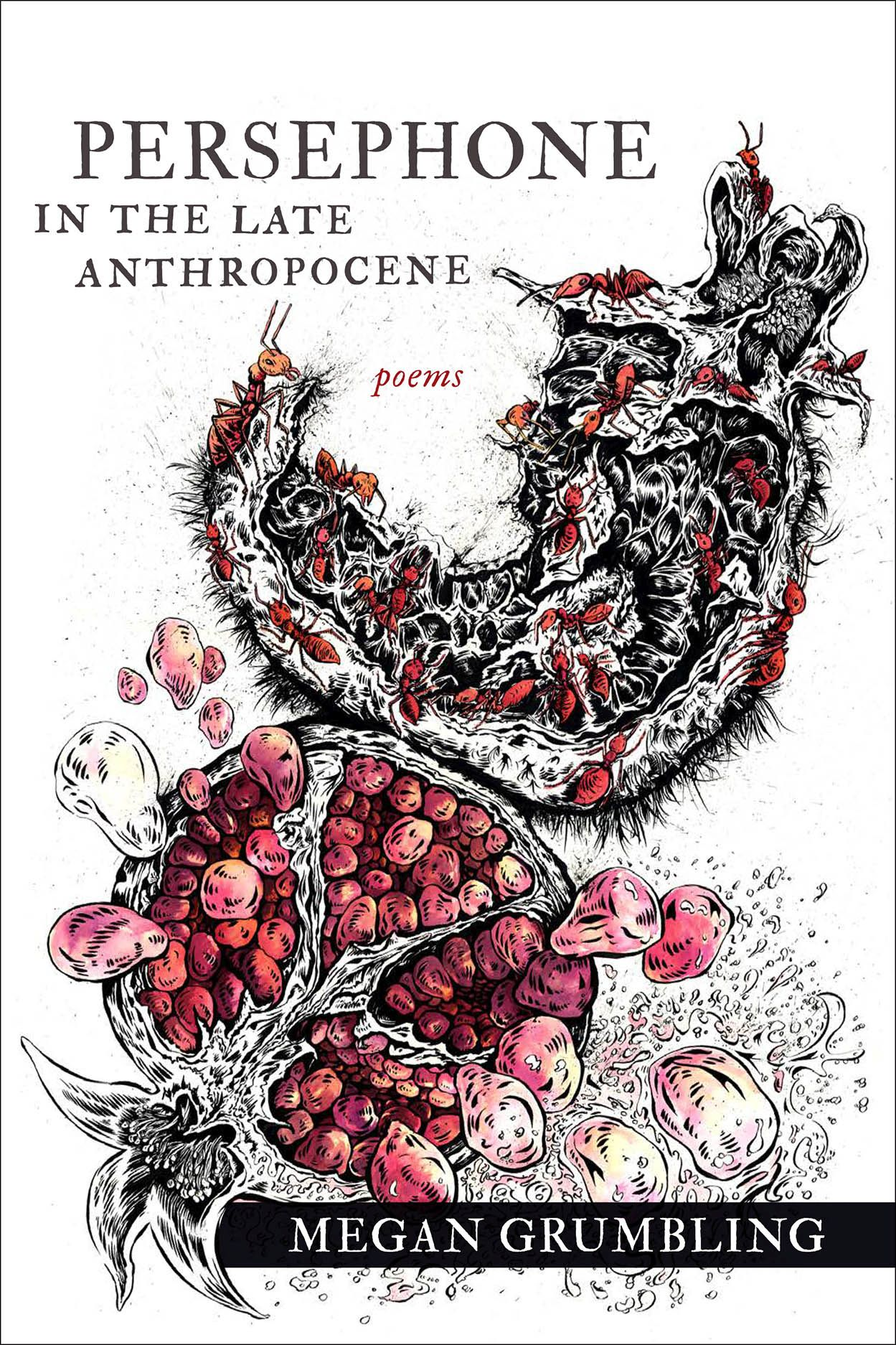 Persephone in the Late Anthropocene: Poems