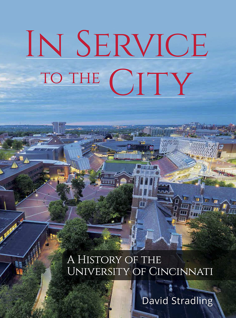 In Service to the City: A History of the University of Cincinnati