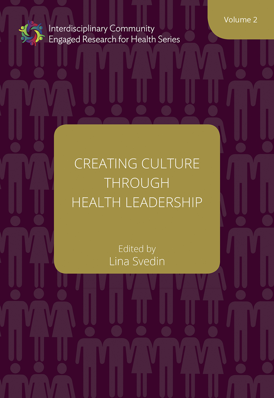 Creating Culture through Health Leadership