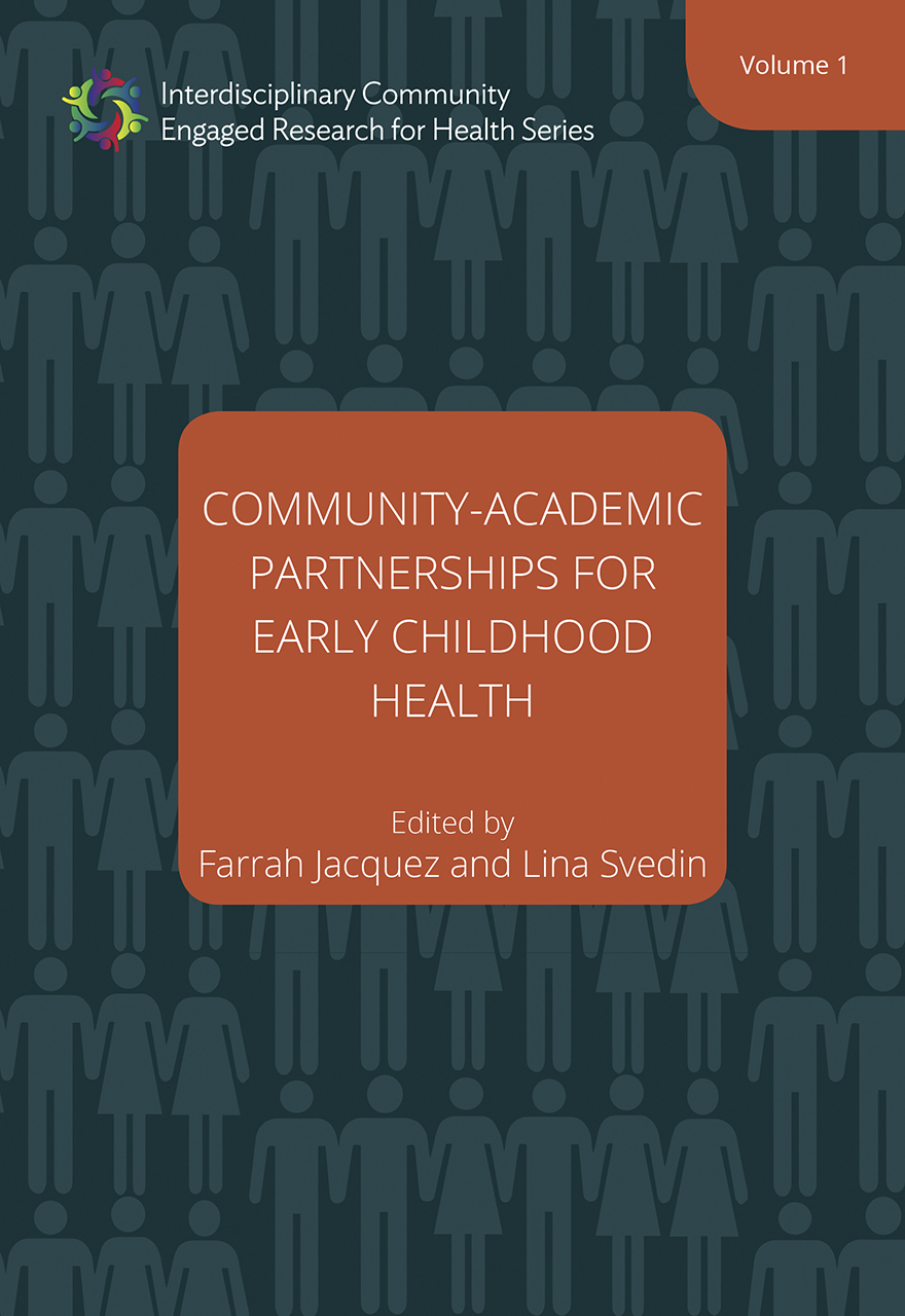 Community-Academic Partnerships for Early Childhood Health