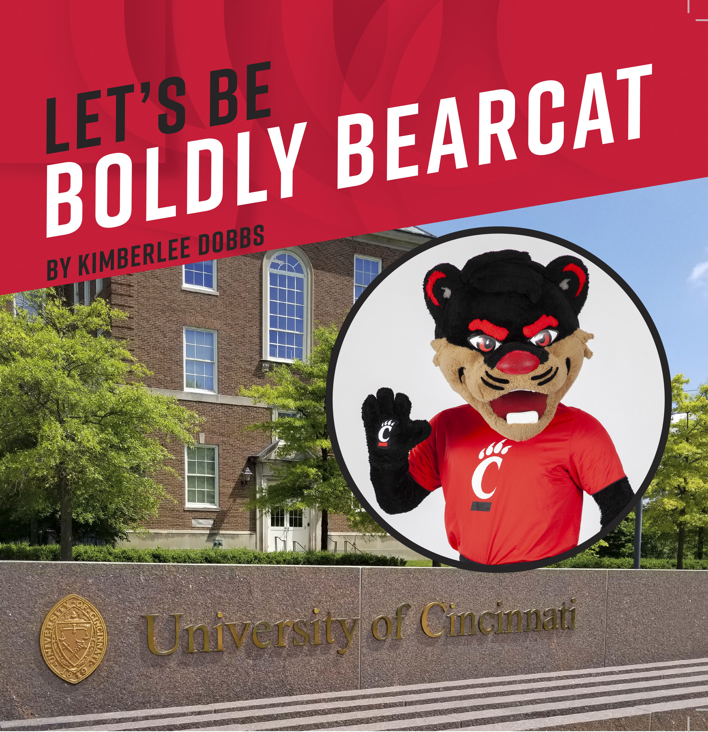 Let's Be Boldly Bearcat