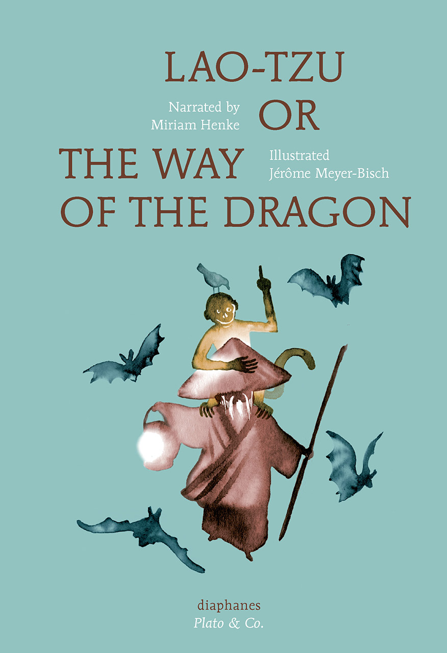 Lao-Tzu, or the Way of The Dragon