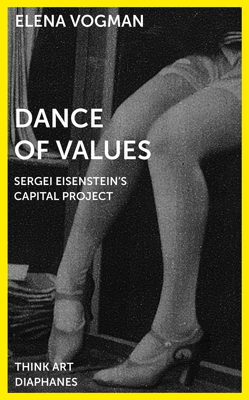 Dance of Values: Sergei Eisenstein's Capital Project