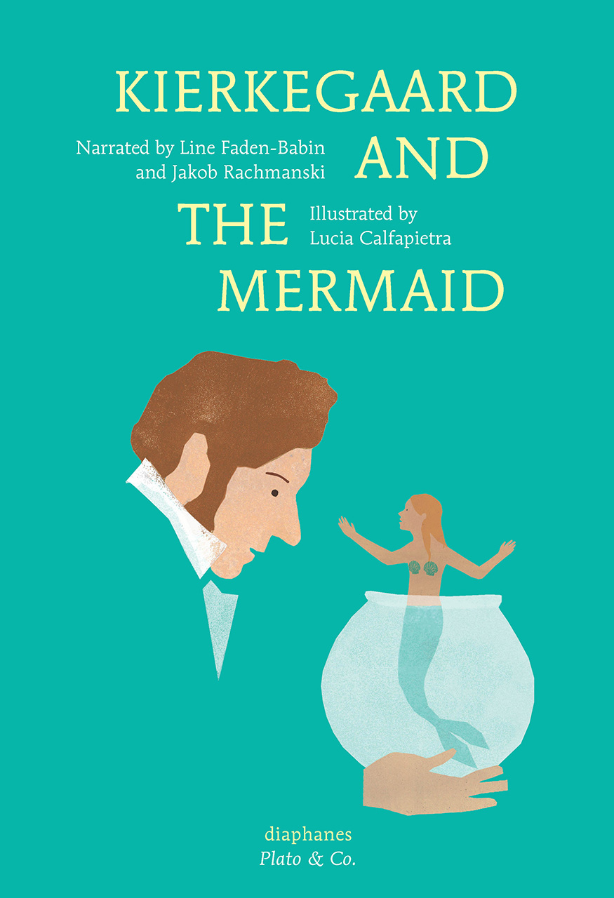 Kierkegaard and the Mermaid