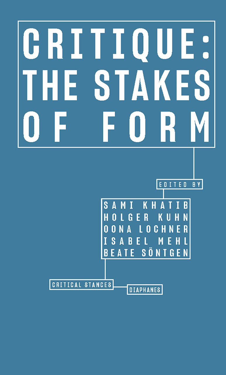 Critique: The Stakes of Form