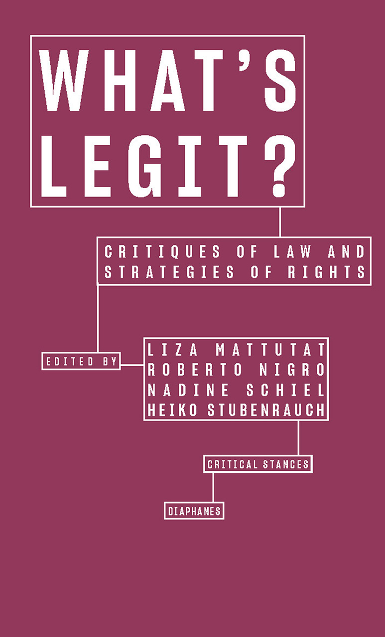 What's Legit?: Critiques of Law and Strategies of Rights