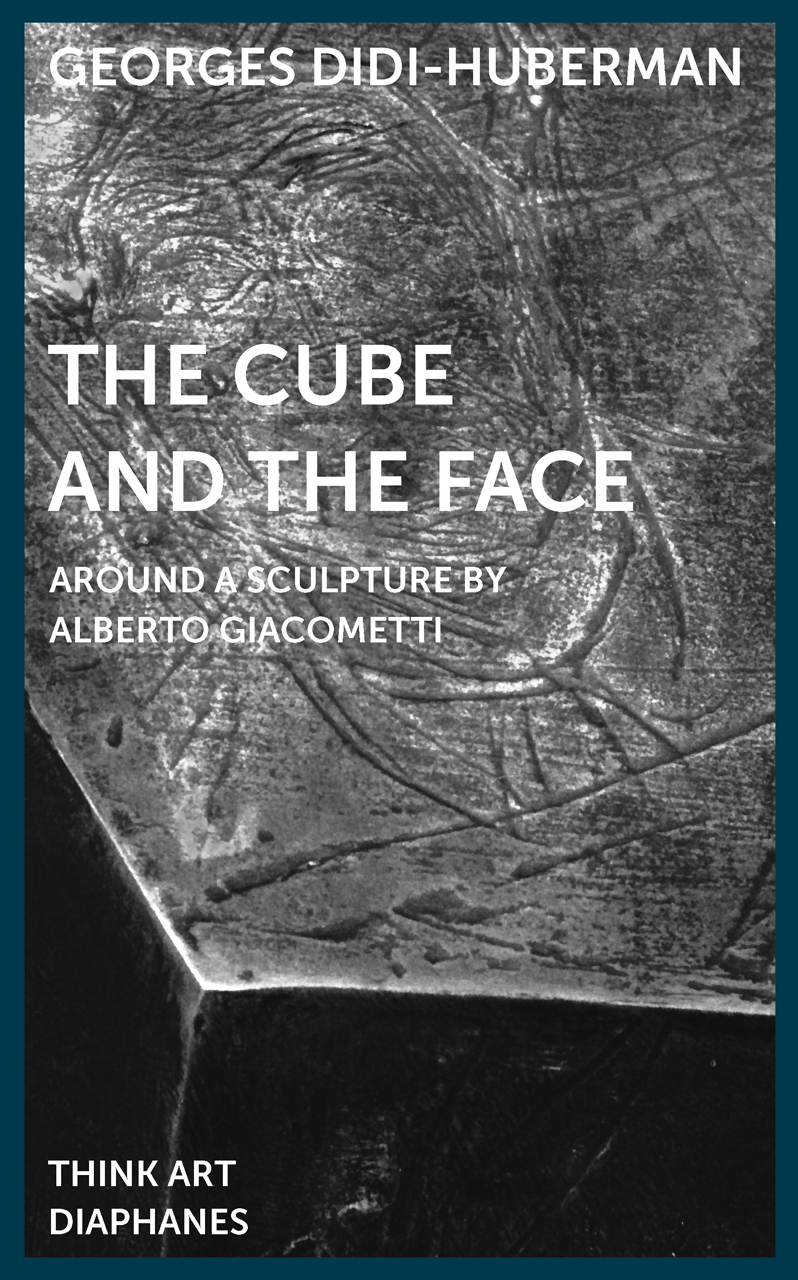 The Cube and the Face: Around a Sculpture by Alberto Giacometti