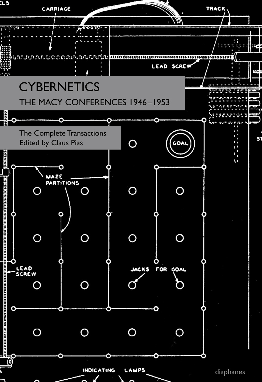 Cybernetics: The Macy Conferences 1946-1953. The Complete Transactions