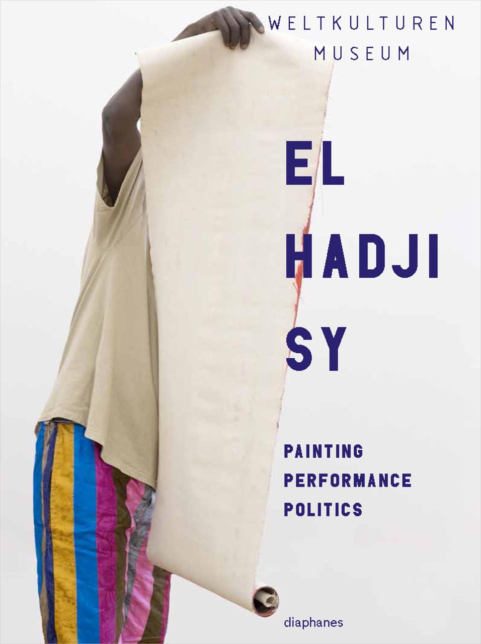 El Hadji Sy: Painting, Performance, Politics