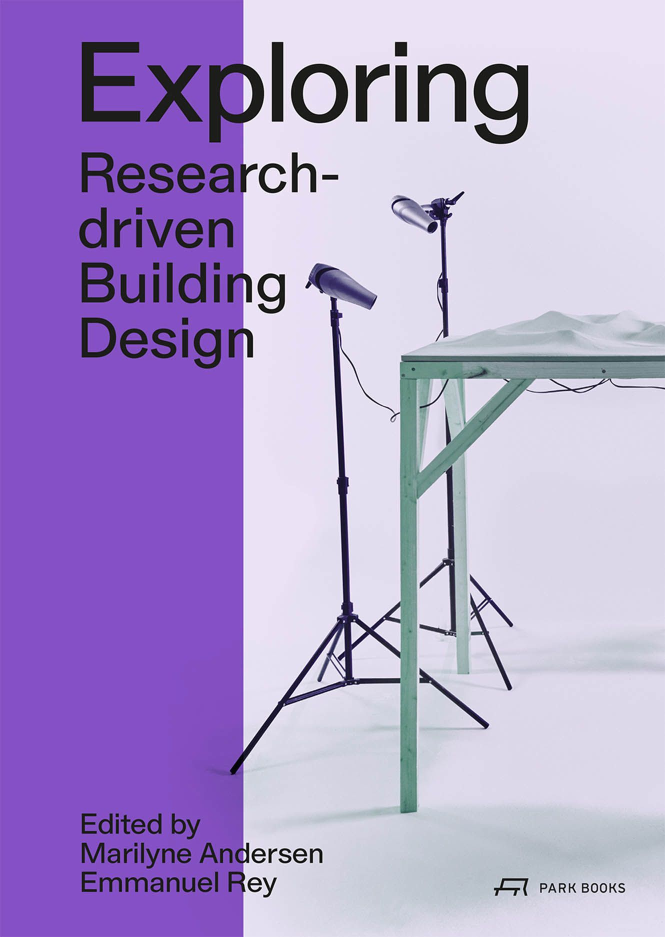 Exploring: Research-driven Building Design