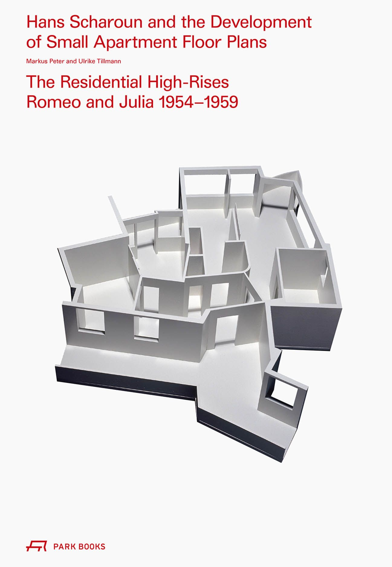 Hans Scharoun and the Development of Small Apartment Floor Plans: The Residential High-Rises Romeo and Julia 1954–1959
