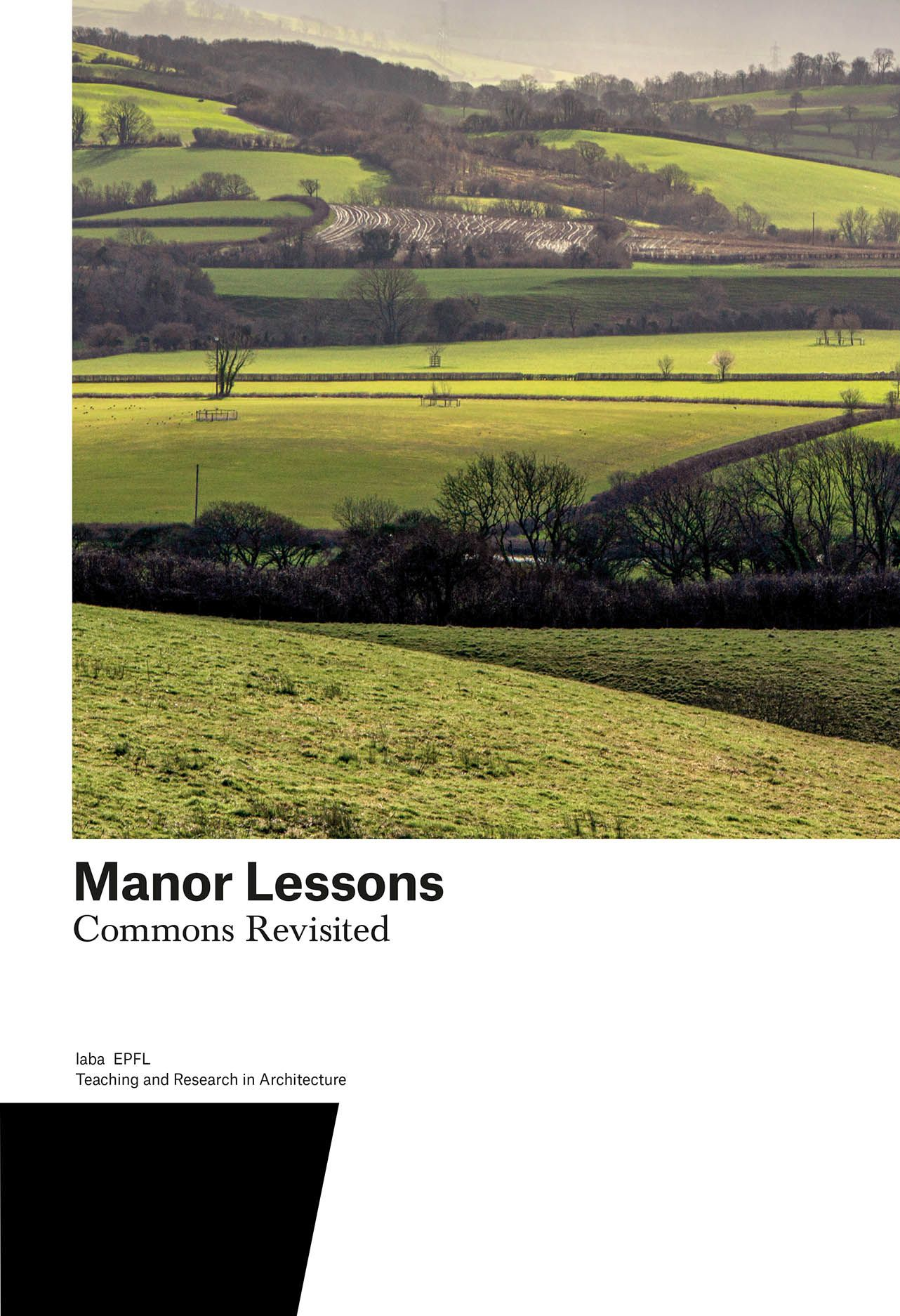 Manor Lessons: Commons Revisited. Teaching and Research in Architecture
