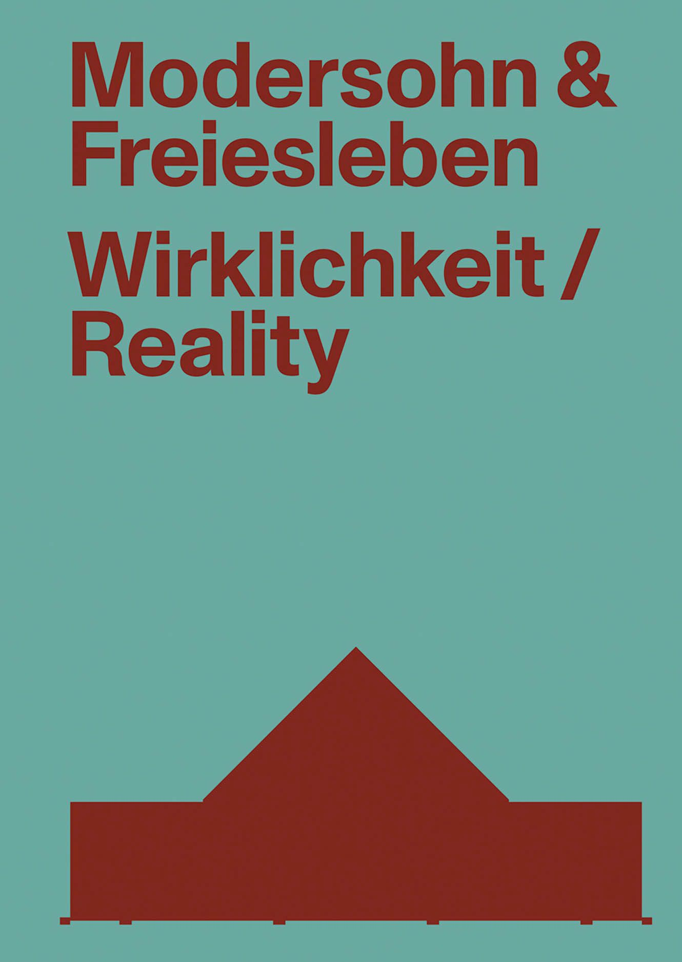 Modersohn and Freiesleben—Reality: Buildings and Projects 2000–2020
