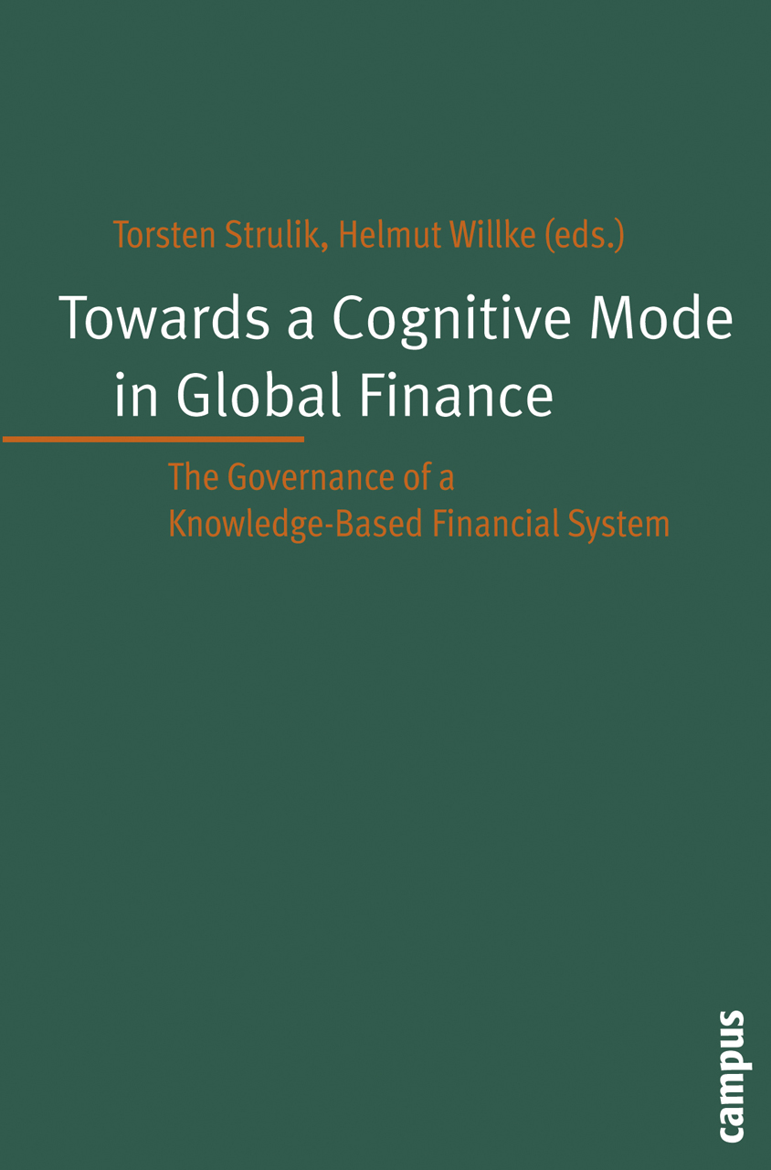 Towards a Cognitive Mode in Global Finance?: The Governance of a Knowledge-Based Financial System
