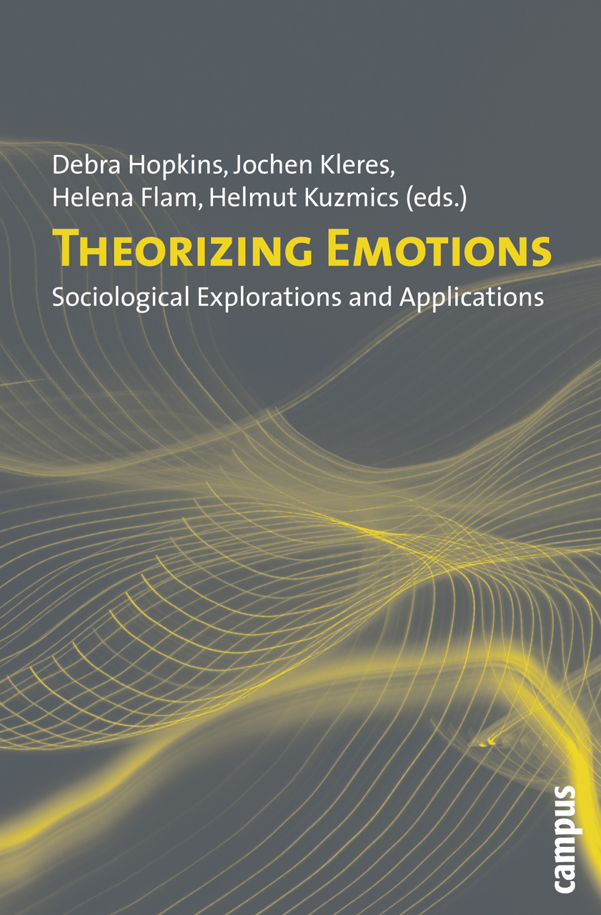 Theorizing Emotions: Sociological Explorations and Applications