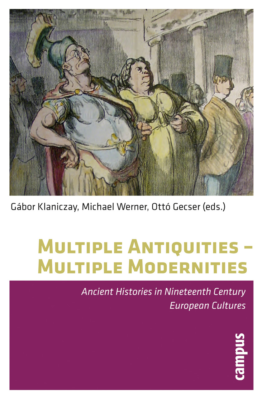 Multiple Antiquities -- Multiple Modernities