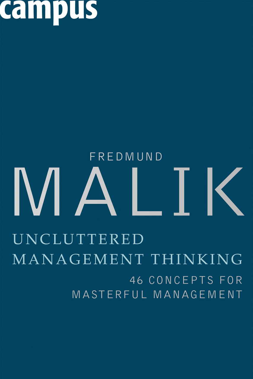Uncluttered Management Thinking: 46 Concepts for Masterful Management