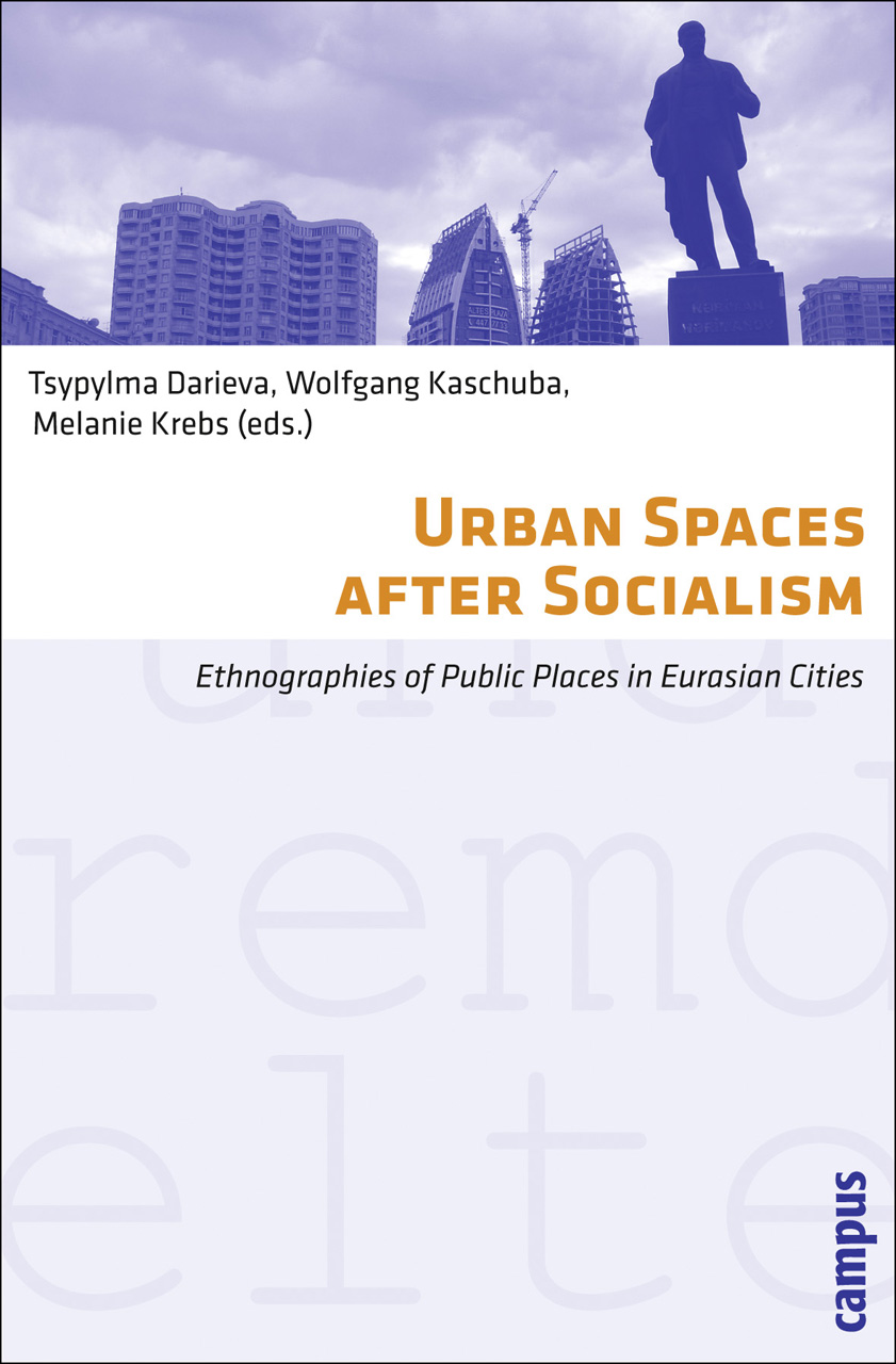 Urban Spaces after Socialism