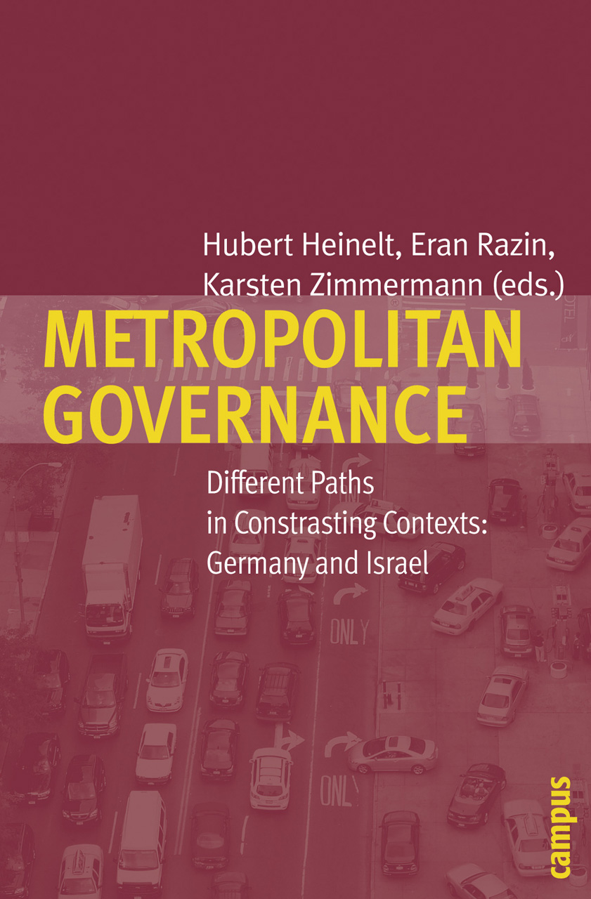 Metropolitan Governance: Different Paths in Contrasting Contexts: Germany and Israel