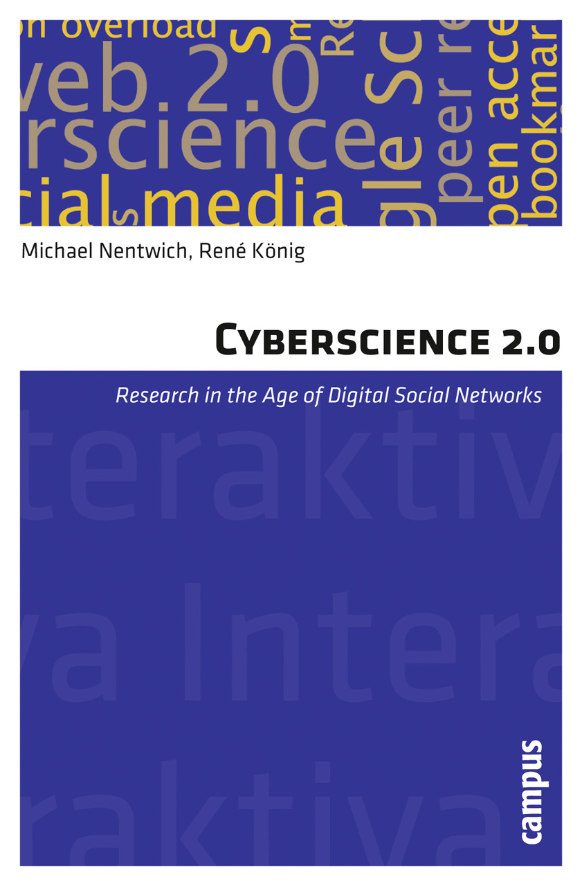 Cyberscience 2.0: Research in the Age of Digital Social Networks