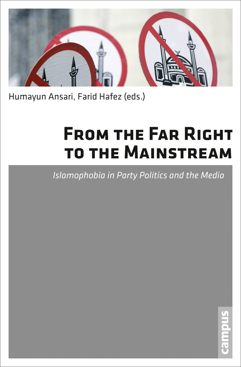 From the Far Right to the Mainstream: Islamophobia in Party Politics and the Media