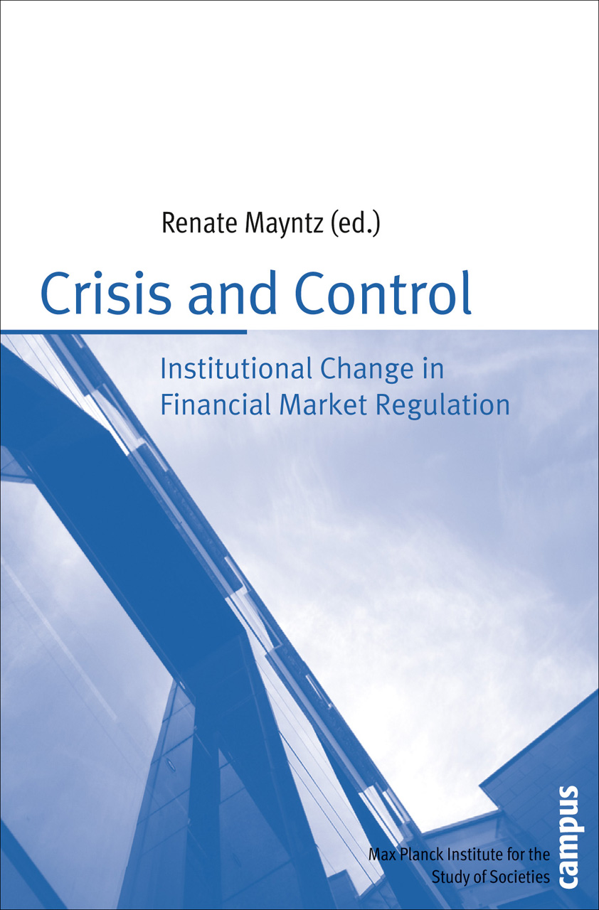 Crisis and Control: Institutional Change in Financial Market Regulation