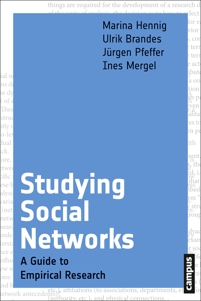 Studying Social Networks: A Guide to Empirical Research