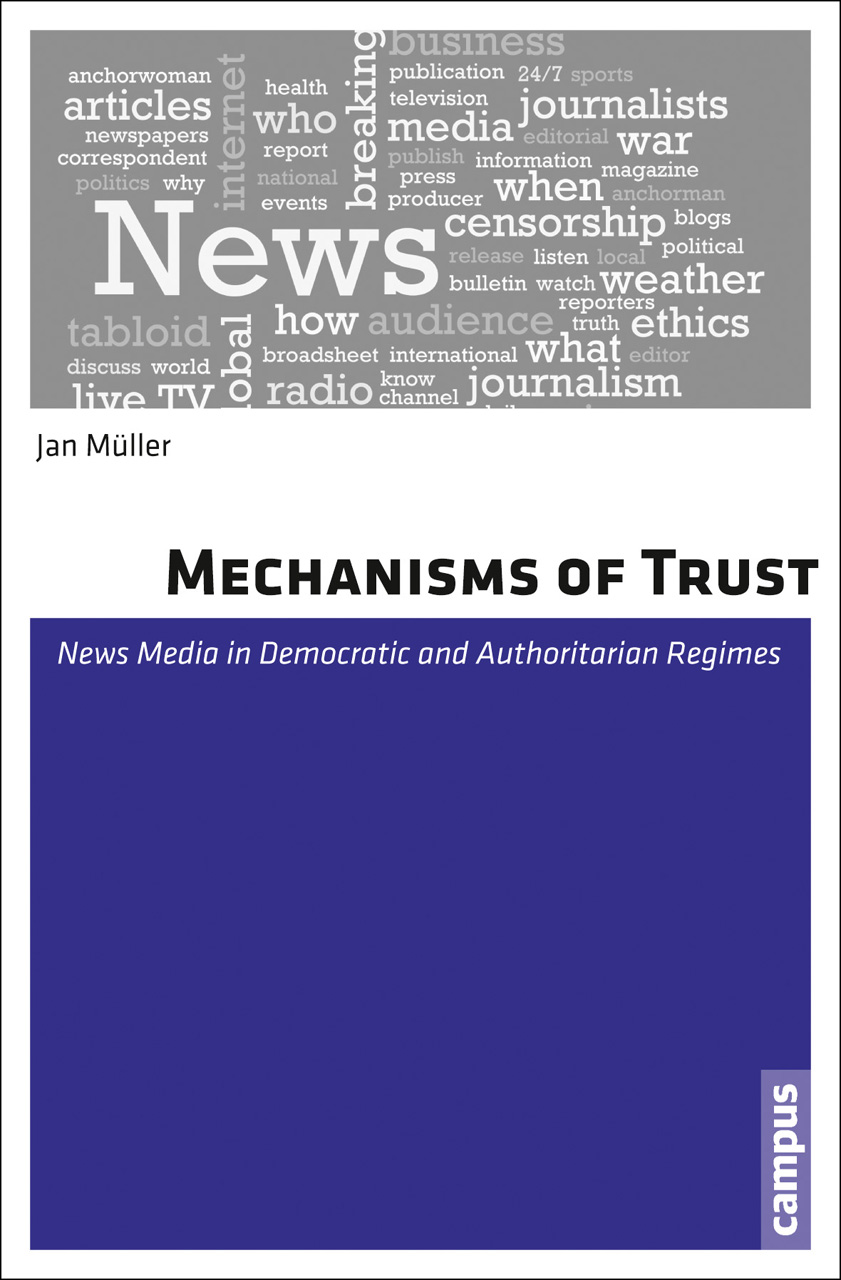 Mechanisms of Trust: News Media in Democratic and Authoritarian Regimes