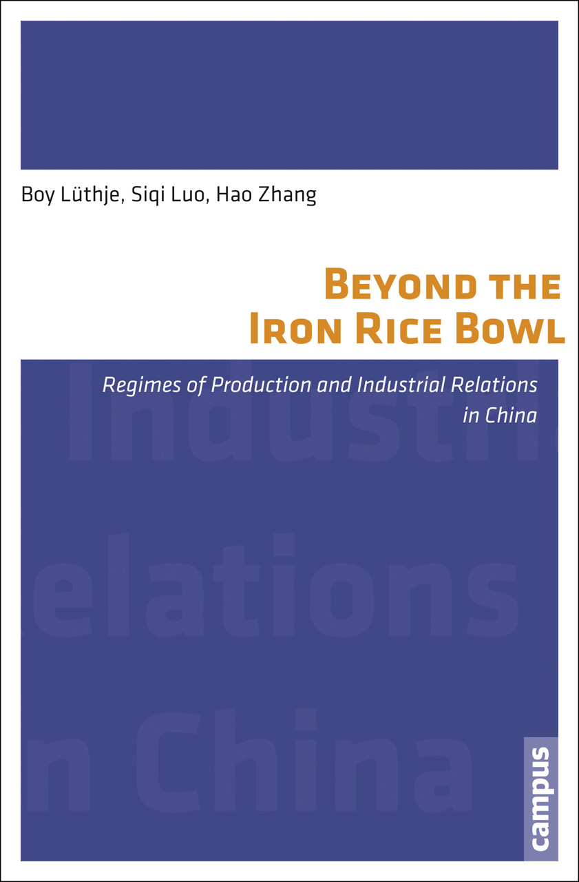 Beyond the Iron Rice Bowl: Regimes of Production and Industrial Relations in China